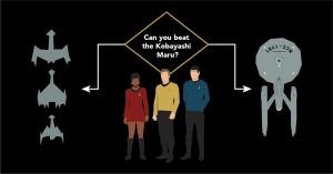 Can You Beat the Kobayashi Maru?